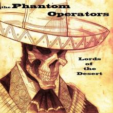 The Phantom Operators - Lords of the Desert