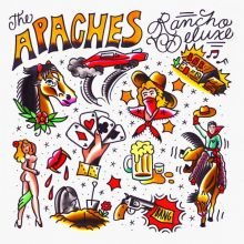 The Apaches - Rancho Deluxe