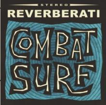 Reverberati - Combat Surf