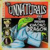 The Unnaturals - Face the Dreaded Kimono Dragon
